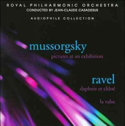 Jean-Claude Casadesus - Mussorgsky/Ravel: Pictures at an Exhibition/Daphnis Et Chloe