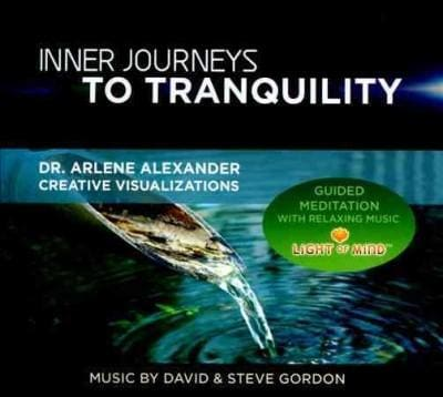 David & Steve Gordon - Inner Journeys to Tranquility: Guided Meditation with Relaxing Music