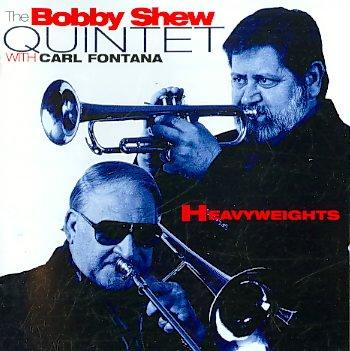 Bobby Shew - Heavyweights
