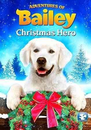 Adventures of Bailey: Christmas Hero (DVD)