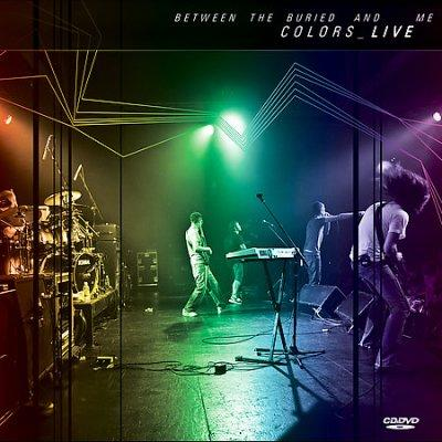 Between the Buried and Me - Colors Live