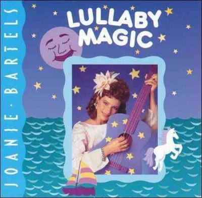 Joanie Bartels - Lullaby Magic