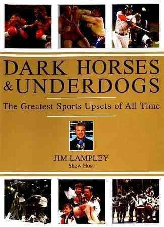 Dark Horses and Underdogs: The Greatest Sports Upsets of all Time (DVD)