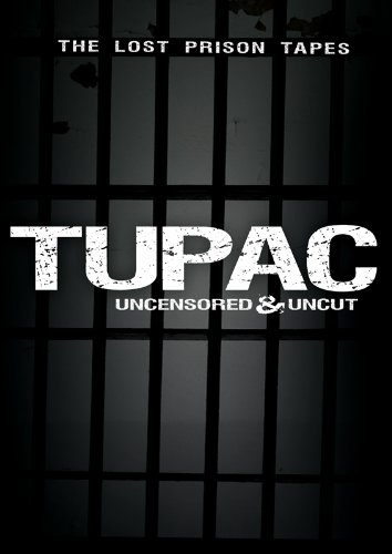 Tupac Uncensored and Uncut: The Lost Prison Tapes (DVD)