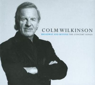 Colm Wilkinson - Broadway and Beyond The Concert Songs