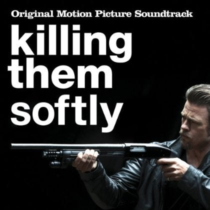 Various - Killing Them Softly (OST)