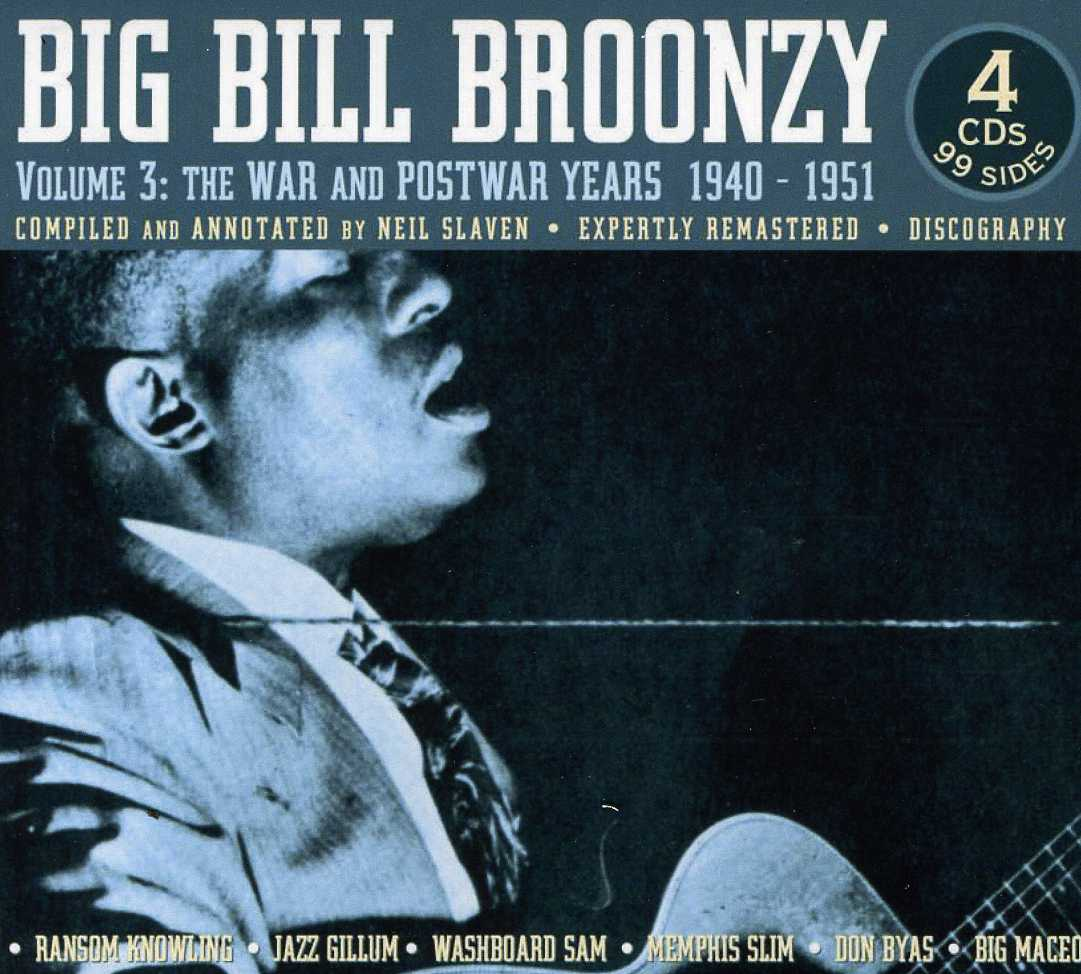 Big Bill Broonzy - Big Bill Broonzy: Vol Three 1940-51