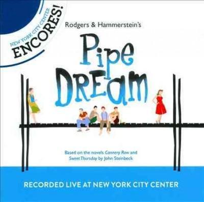 2012 Encores! Cast - Pipe Dream: New Cast Recording (OCR)