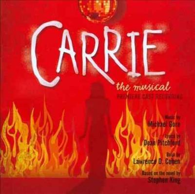 Original Cast - Carrie: The Musical (OCR)