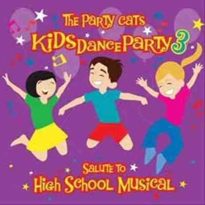 Party Cats - Kids Dance Party 3: Salute To High School Musical