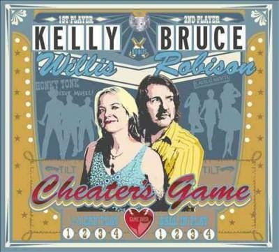 Kelly Willis - Cheater's Game