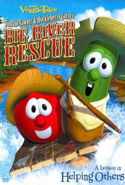 Veggie Tales: Tomato Sawyer & Huckleberry Larry's Big River Rescue (DVD)