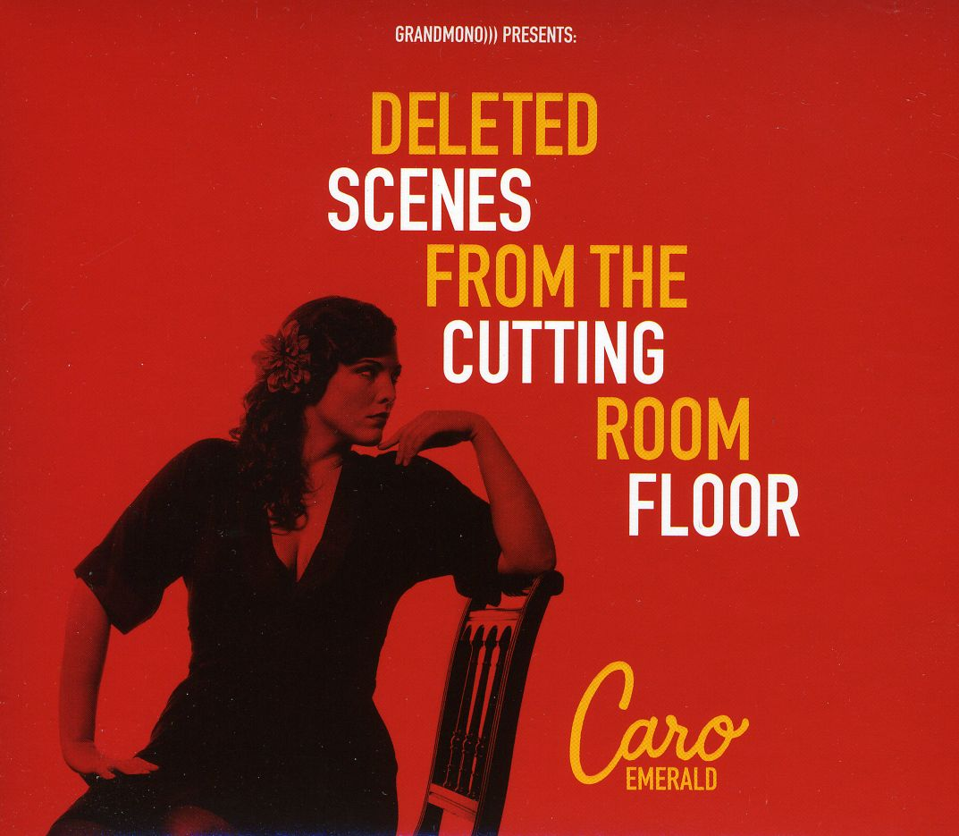 Caro Emerald - Deleted Scenes From The Cutting Room Floor