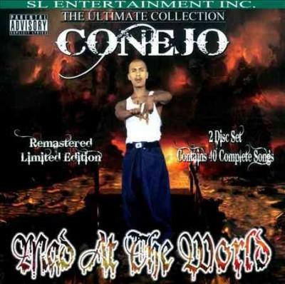 Conejo - Mad at the World (Parental Advisory)