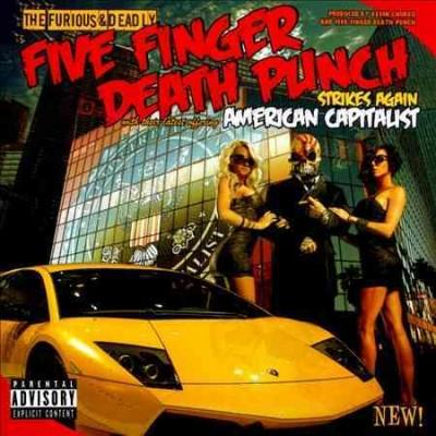 Five Finger Death Punch - American Capitalist (Parental Advisory)