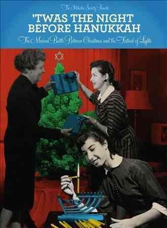 Various - Twas the Night Before Hanukkah: The Musical Battle between Christmas and the Festival of Lights