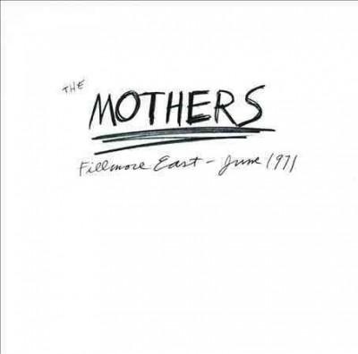 Frank Zappa - Fillmore East: June 1971