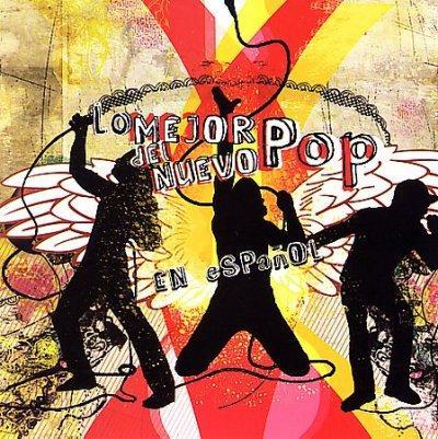 Various - Lo Mejor Del Neuvo Pop Espanol