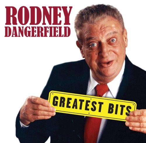 Rodney Dangerfield - Greatest Bits