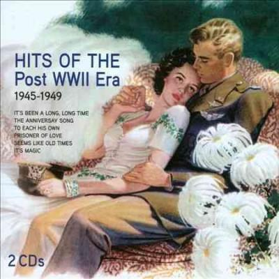 Various - Hits of the Post WWII Era: 1945-1949