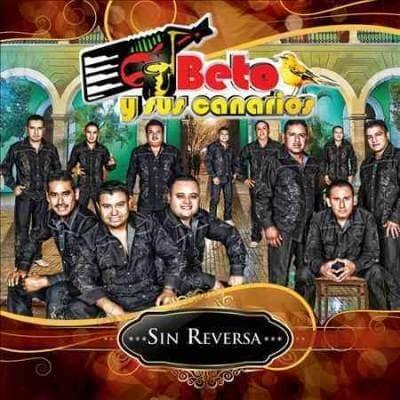Beto Y Sus Canarios - Sin Reversa