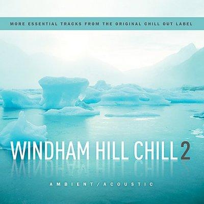 Various - Windham Hill Chill 2