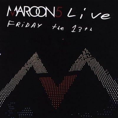Maroon 5 - Maroon 5 Live: Friday the 13th