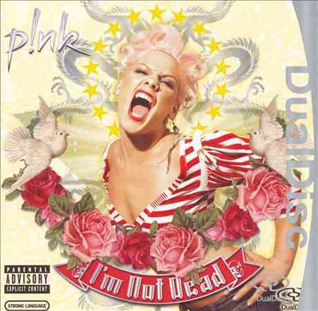 Pink - I'm Not Dead (Parental Advisory)