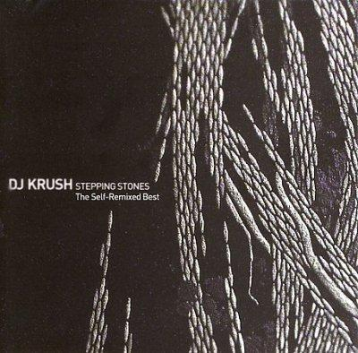 DJ Krush - The Self Remixed Best
