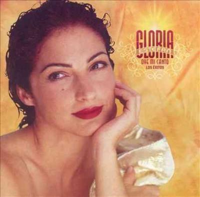 Gloria Estefan - Oye Mi Canto...Los Exitos