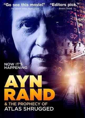 Ayn Rand & The Prophecy Of Atlas Shrugged (DVD)
