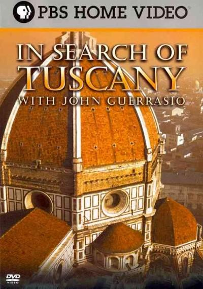 In Search of Tuscany with John Guerrasio (DVD)