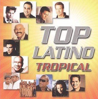 Various - Top Latino Tropical