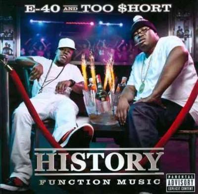 E-40 - History: Function Music (Parental Advisory)
