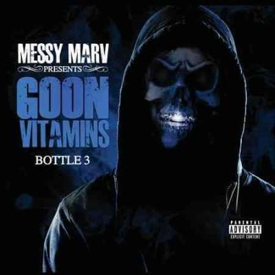 Messy Marv - Goon Vitamins Vol. 3 (Parental Advisory)