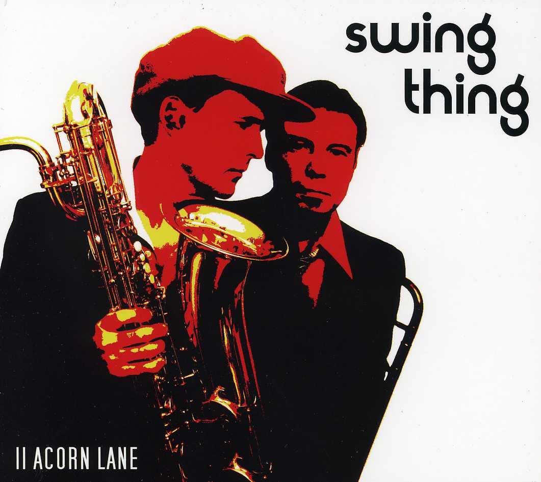 11 ACORN LANE - SWING THING