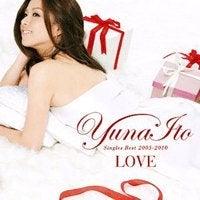 YUNA ITO - LOVE: SINGLE BEST 2005-2010