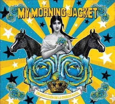 My Morning Jacket - Celebracion De La Ciudad Natal
