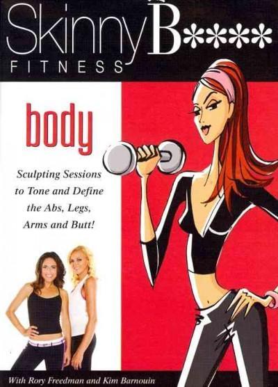 Skinny B**** Body (DVD)