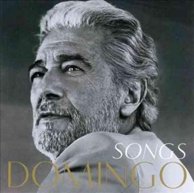 Placido Domingo - Songs
