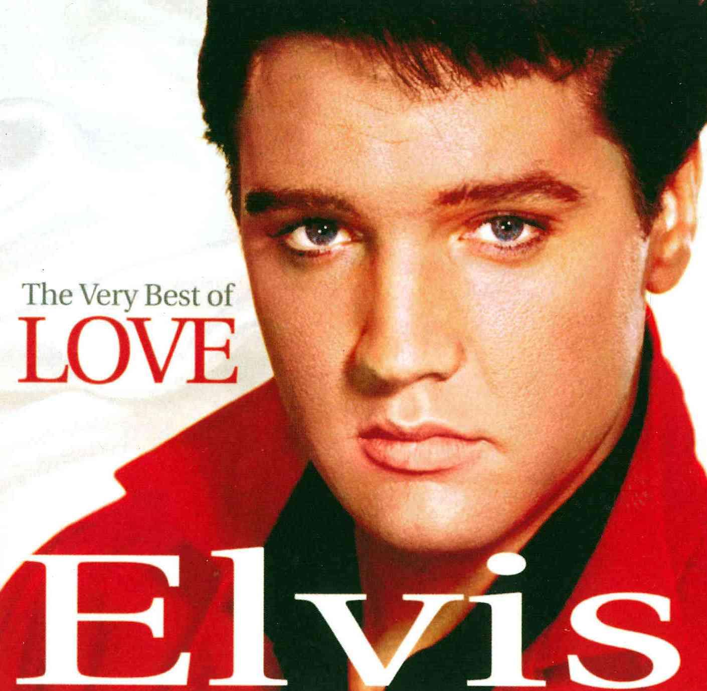 Elvis Presley - The Very Best of Love