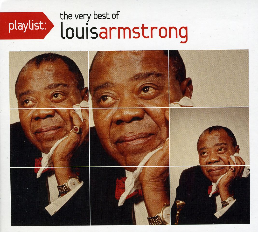 Louis Armstrong - Playlist: The Very Best of Louis Armstrong
