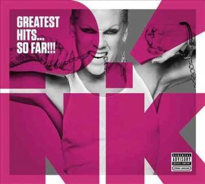 Pink - Greatest Hits… So Far!!! (Parental Advisory)