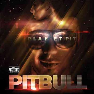 Pitbull - Planet Pit (Parental Advisory)