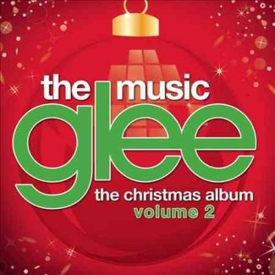 Glee Cast - Glee: The Music, The Christmas Album Volume 2