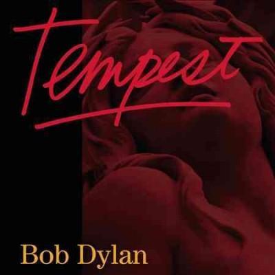 Bob Dylan - Tempest