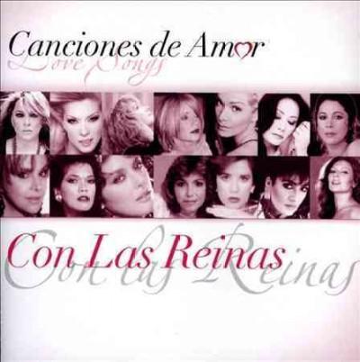 Various - Canciones De Amor: Con Las Reinas
