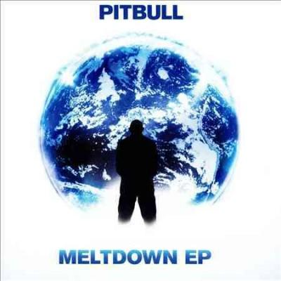 Pitbull - Meltdown