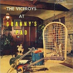 Viceroys - The Viceroys at Granny's Pad