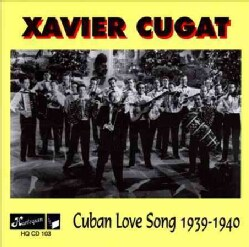 Xavier Cugat - Cuban Love Song 1939-40